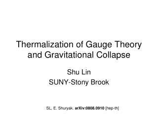 Thermalization of Gauge Theory and Gravitational Collapse