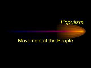 Populism