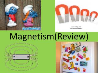 Magnetism(Review)