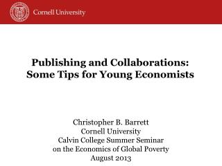 Publishing and Collaborations: Some Tips for Young Economists