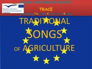 TRADITIONAL SONGS OF AGRICULTURE