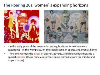 The Roaring 20s:  women ' s expanding horizons