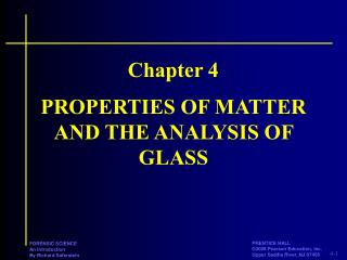 PROPERTIES OF MATTER AND THE ANALYSIS OF GLASS