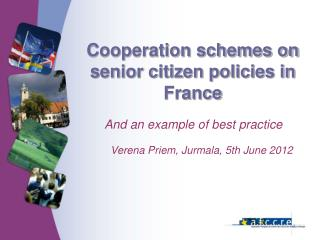 Cooperation schemes on senior citizen policies in France