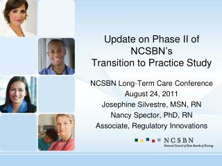Update on Phase II of NCSBN's Transition to Practice Study