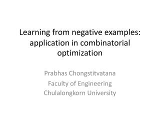 Learning from negative examples: application in combinatorial optimization