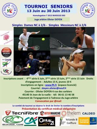 TOURNOI   SENIORS 13 Juin au 30 Juin 2013