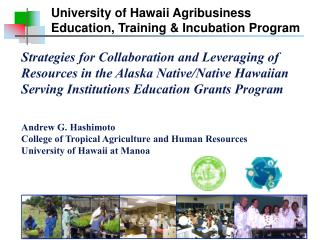 University of Hawaii Agribusiness Education, Training & Incubation Program