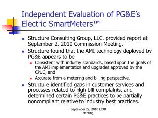 Independent Evaluation of PG&E's Electric SmartMeters ™