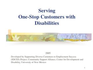 Serving  One-Stop Customers with  Disabilities