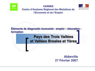 Pays des Trois Vall es et Vall es Bresles et Y res