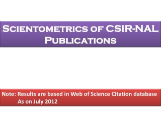 Scientometrics of CSIR-NAL Publications