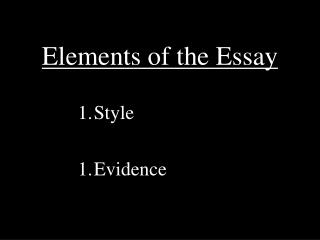 Elements of the Essay
