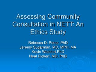Assessing Community Consultation in NETT: An Ethics Study