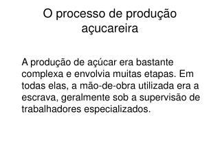 O processo de produção açucareira