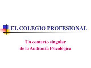 EL COLEGIO PROFESIONAL