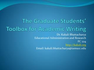 The Graduate Students' Toolbox for Academic Writing