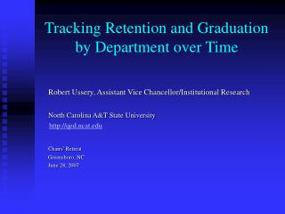 Tracking Retention and Graduation   by Department over Time