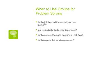 When to Use Groups for Problem Solving