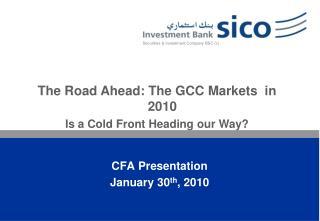 CFA Presentation  January 30 th , 2010