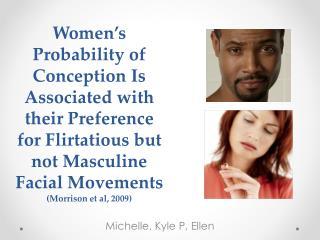 Michelle, Kyle P, Ellen