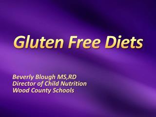 Gluten Free Diets