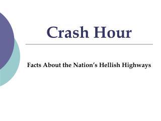 Crash Hour