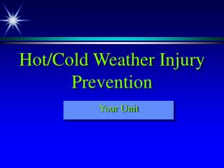 Hot/Cold Weather Injury Prevention