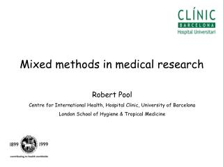 Mixed methods in medical research