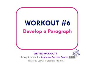 Develop a Paragraph