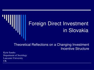 Foreign Direct Investment in Slovakia