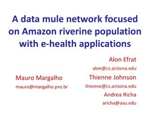 A data  mule network focused on Amazon  riverine population with e-health applications