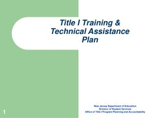 Title I Training  Technical Assistance Plan