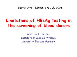 Limitations of HBsAg testing in the screening of blood donors