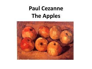 Paul Cezanne The Apples