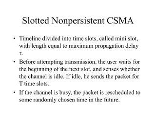 Slotted Nonpersistent CSMA