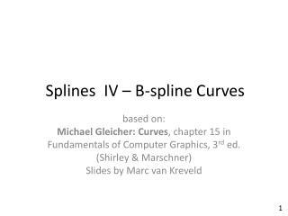 Splines   IV – B- spline  Curves