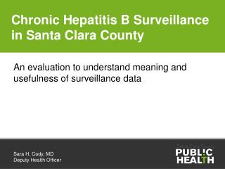 Chronic Hepatitis B Surveillance in Santa Clara County