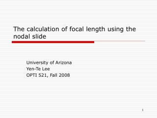 The calculation of focal length using the nodal slide