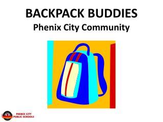 BACKPACK BUDDIES Phenix City Community