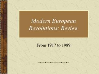 Modern European Revolutions: Review