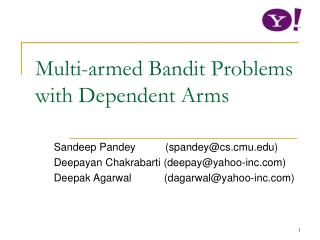 Multi-armed Bandit Problems with Dependent Arms