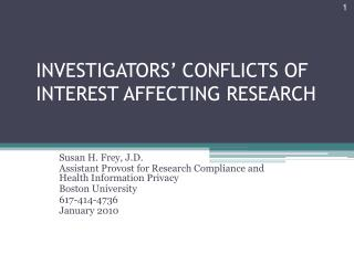 INVESTIGATORS' CONFLICTS OF INTEREST AFFECTING RESEARCH