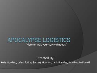 Apocalypse Logistics