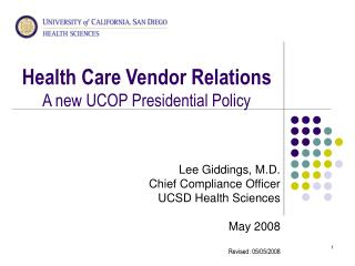 Health Care Vendor Relations A new UCOP Presidential Policy