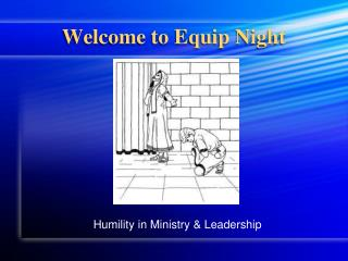 Welcome to Equip Night