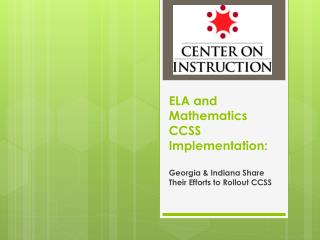 ELA and Mathematics CCSS Implementation:
