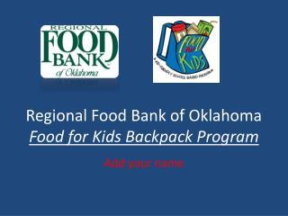 Regional Food Bank of Oklahoma Food for Kids Backpack Program