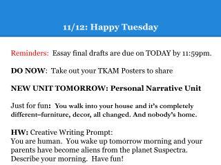 11/12: Happy Tuesday