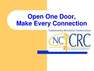 Open One Door,  Make Every Connection